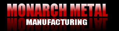 About Us Monarch Metal Manufacturing Sheet Metal